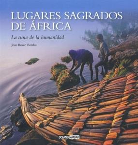 0104028_lugares-sagrados-de-africa-la-cuna-de-la-humanidad_300