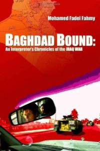 baghdad-bound-interpreters-chronicles-iraq-war-mohamed-fadel-fahmy-paperback-cover-art