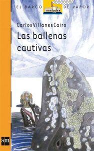 'Las ballenas cautivas' de Carlos Villanes Cairo