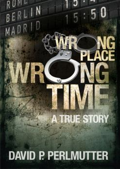 'Wrong Place Wrong Time' is based on true life events