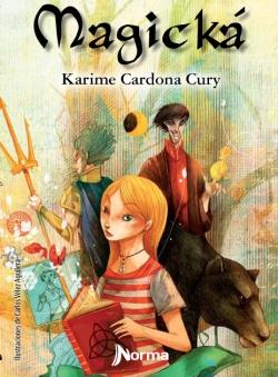 Nueva novela juvenil de Karime Cardona 'Magická'. Edita Editorial Norma