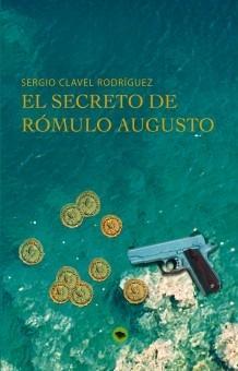 Portada de 'El secreto de Rómulo Augusto'