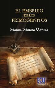 Se encuentra en la 2ª edición. Primera novela de Manuel Morera