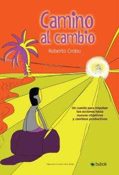 Camino al Cambio - Roberto Crobu - Portada_1
