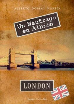 "Portada de ""Un náufrago en Albión"""
