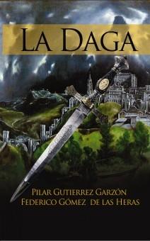 """La Daga"", de Pilar Gutiérrez Garzón y Federico Gómez de las Heras"