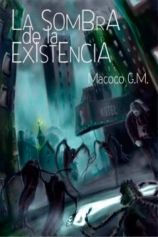 Portada de la primera novela de Macoco G.M.