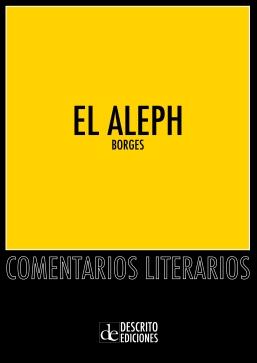 """Comentario Literario de """"El Aleph"""" de Borges"""