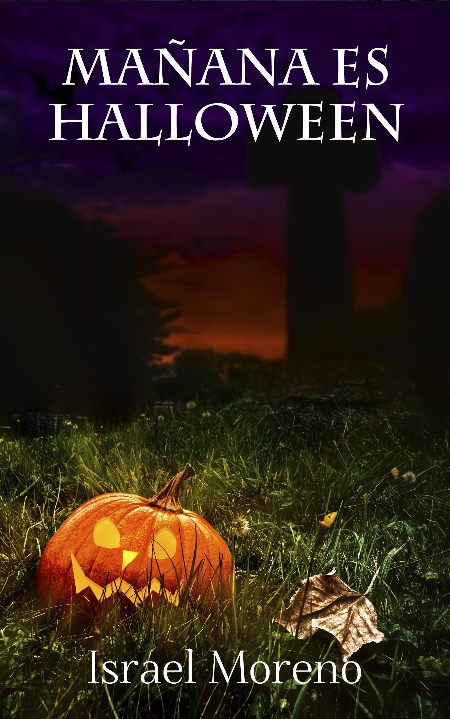 Reseña: 'Mañana es Halloween' de Israel Moreno |