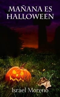 """Portada de la novela """"Mañana es Halloween"""""""