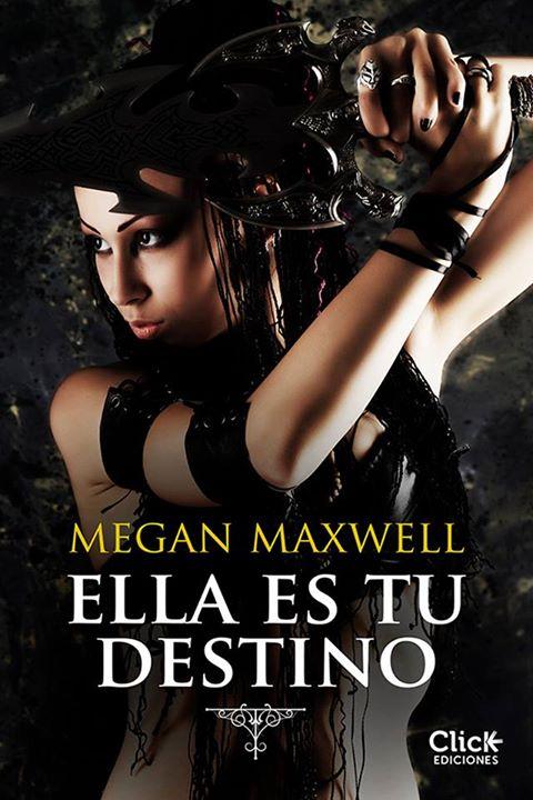 Lo nuevo de Megan Maxwell: 'Ella es tu destino'
