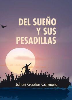 Portada de «Del sueño y sus pesadillas», publicada en la editorial Atmósfera Literaria (Madrid, 2015)
