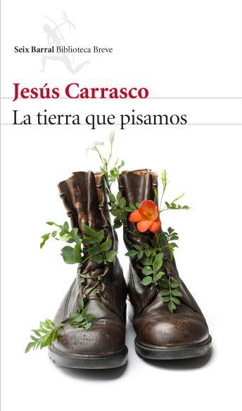 portada_la-tierra-que-pisamos_jesus-carrasco_201511231557