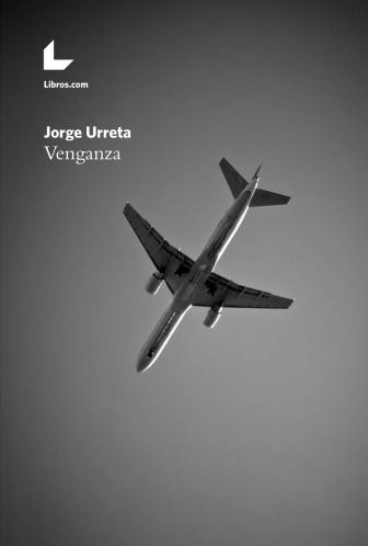 JorgeUrreta_Venganza
